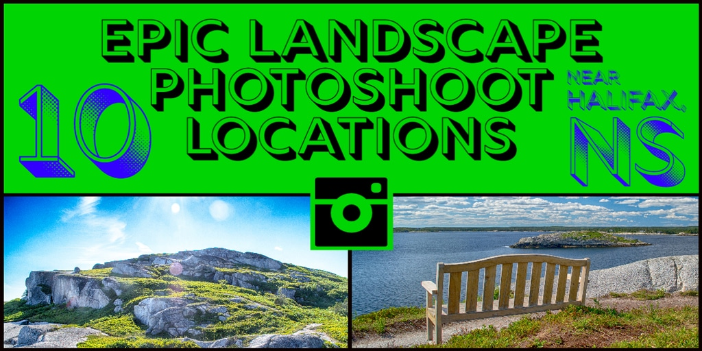 landscape photoshoot locations in halifax, nova scotia