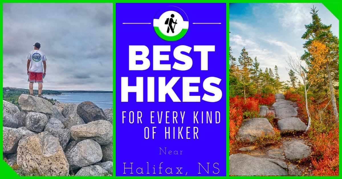 Best Hikes For Every Type Of Hiker In Halifax, Nova Scotia