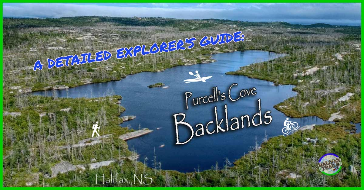 Purcell's Cove Backlands Wilderness Area Hiking, Mountain Biking & Paddling Guide