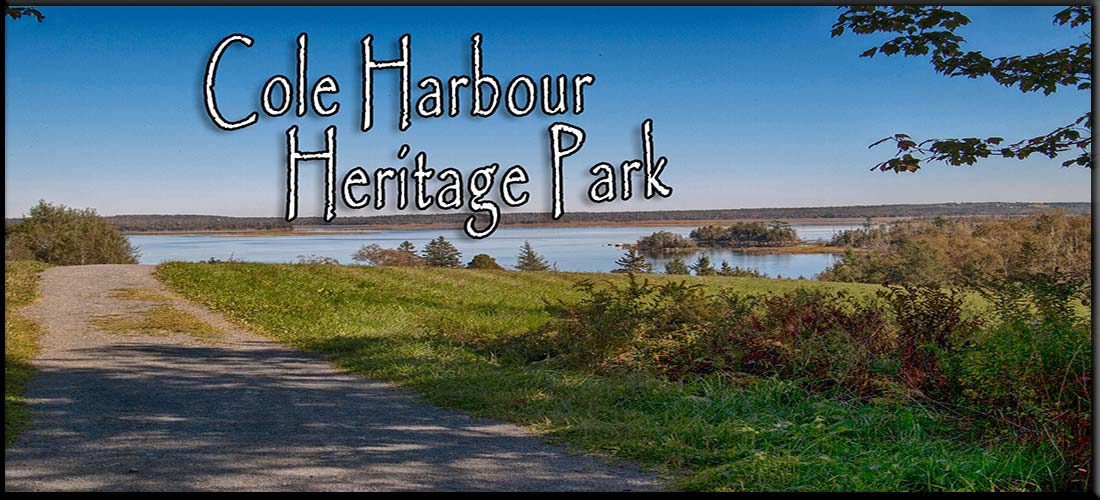 Cole Harbour Heritage Park Map & Guide - Halifax, NS