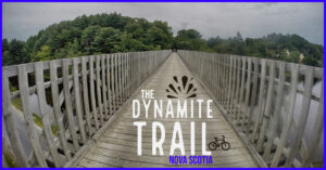 The Dynamite Trail - Rum Runners Trail, NS