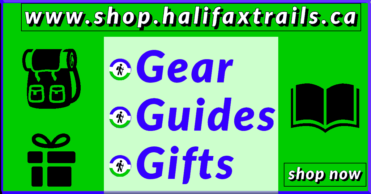 Halifax Trails Shop - Camping, Hiking & Paddling Gear Guides & Gifts